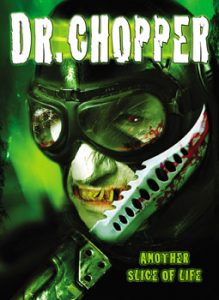 Dr Chopper